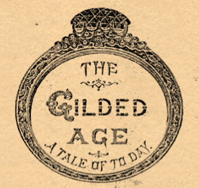 the gilded age a tale of today quotes